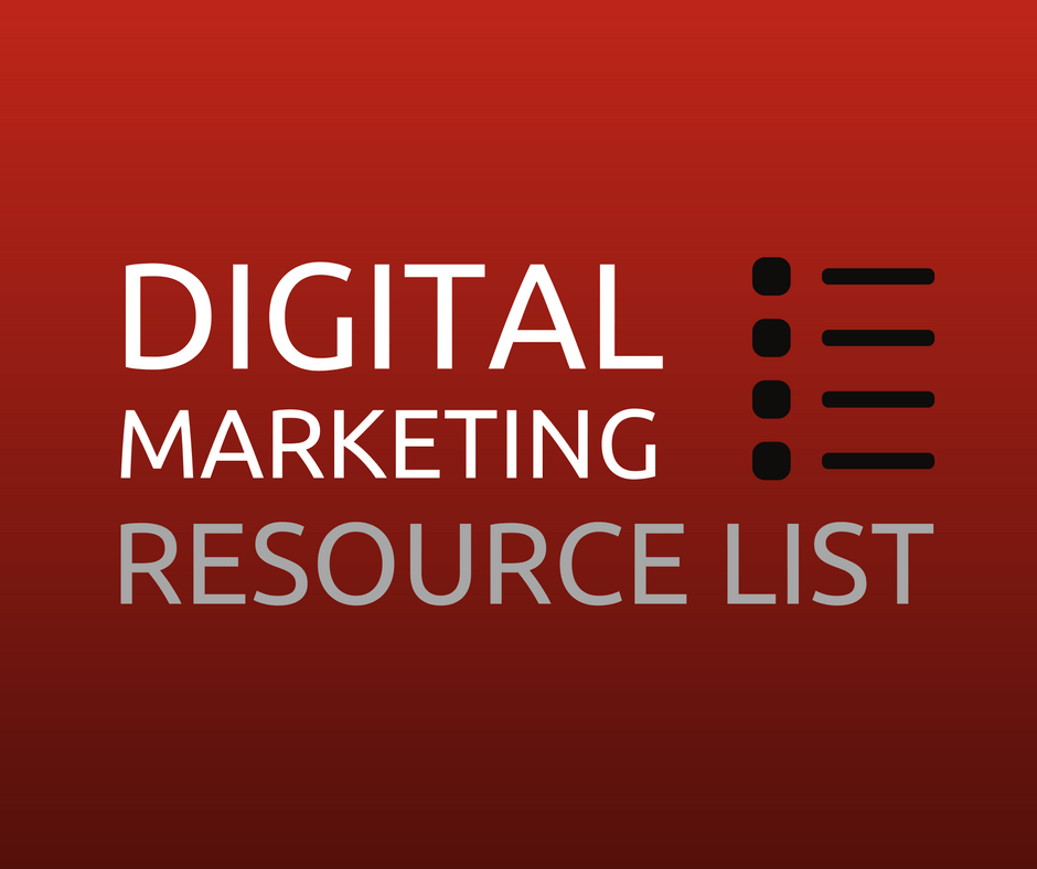 Digital Marketing Resource List